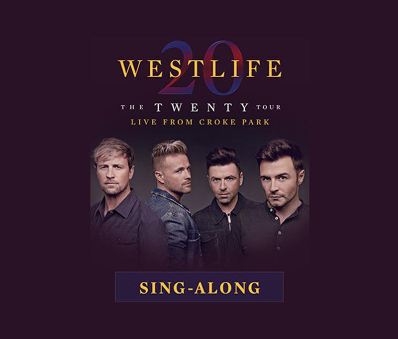 Recorded live: Westlife The Twenty Tour Sing-Along (U)